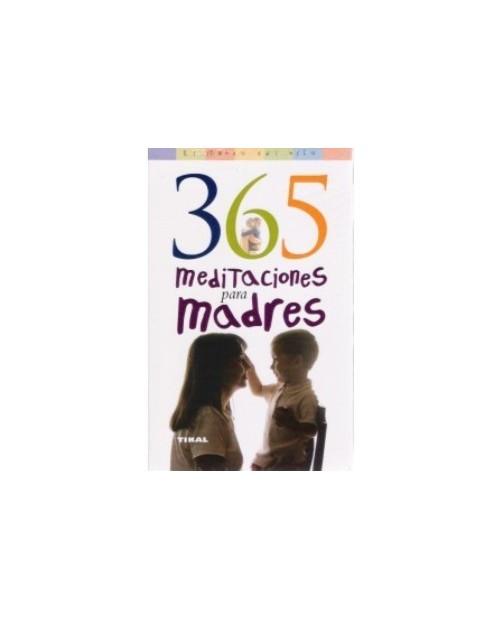 LB. 365 MEDITACIONES PARA MADRES