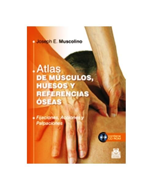 LB. ATLAS DE MUSCULOS,HUESOS Y REF. OSEAS