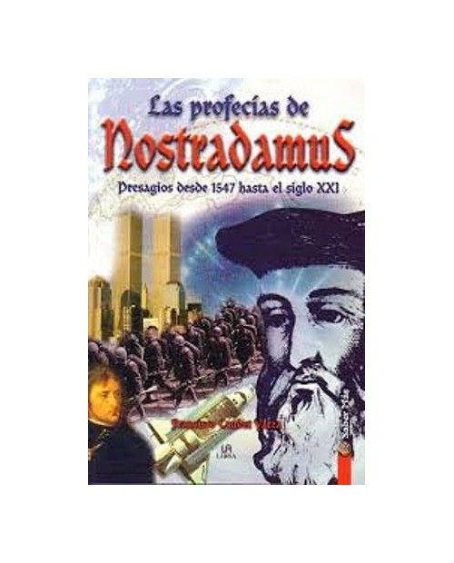 LB. LAS PROFECIAS DE NOSTRADAMUS