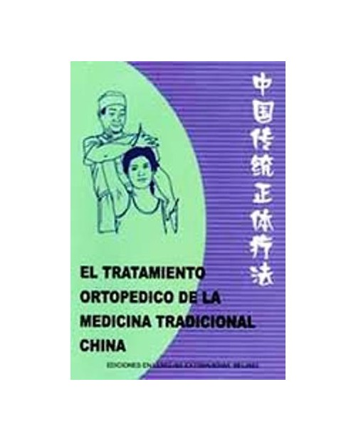 LB. TRATAMIENTO ORTOPEDICO MEDICINA TRA. CHINA